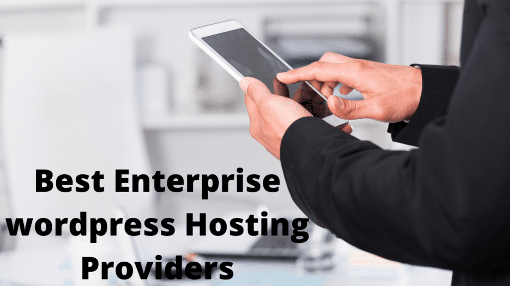 Best Enterprise WordPress Hosting Providers